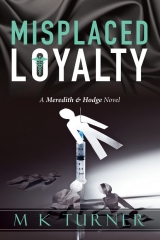 Misplaced Loyalty 1
