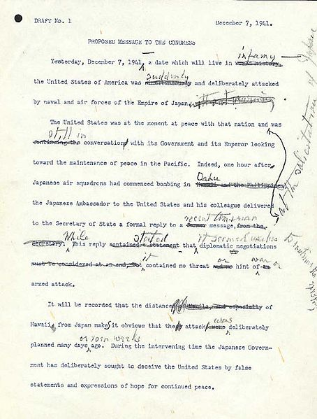 "The first typed draft of Franklin Roosevelt's ""date which will live in infamy"" speech was heavily edited by FDR."