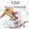 Kill the Quarterback by Jim Stovall